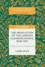 Omslag - The Regulation of the London Clearing Banks, 1946-1971