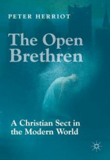 Omslag - The Open Brethren: A Christian Sect in the Modern World