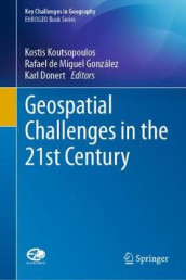 Geospatial Challenges in the 21st Century (Innbundet)