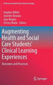 Augmenting Health and Social Care Students' Clinical Learning Experiences (Innbundet)