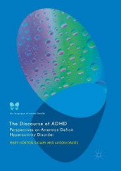 The Discourse of ADHD av Alison Davies og Mary Horton-Salway (Heftet)