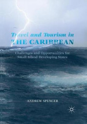 Travel and Tourism in the Caribbean av Andrew Spencer (Heftet)
