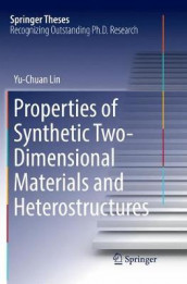 Properties of Synthetic Two-Dimensional Materials and Heterostructures av Yu-Chuan Lin (Heftet)