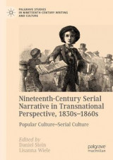 Omslag - Nineteenth-Century Serial Narrative in Transnational Perspective, 1830s 1860s