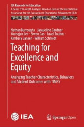 Teaching for Excellence and Equity av Nathan Burroughs, Jacqueline Gardner, Siwen Guo, Kimberly Jansen, Youngjun Lee, William Schmidt og Israel Touitou (Innbundet)