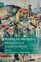 Omslag - Reading Iris Murdoch's Metaphysics as a Guide to Morals