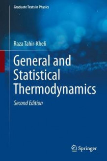 General and Statistical Thermodynamics av Raza Tahir-Kheli (Innbundet)
