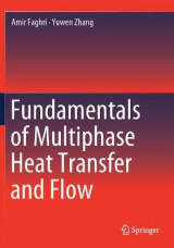 Omslag - Fundamentals of Multiphase Heat Transfer and Flow