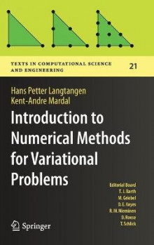 Introduction to Numerical Methods for Variational Problems av Hans Petter Langtangen og Kent-Andre Mardal (Innbundet)