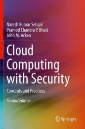 Cloud Computing with Security av John M. Acken, Pramod Chandra P. Bhatt og Naresh Kumar Sehgal (Heftet)