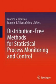 Distribution-Free Methods for Statistical Process Monitoring and Control (Innbundet)