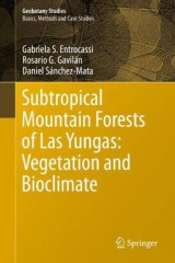 Omslag - Subtropical Mountain Forests of Las Yungas: Vegetation and Bioclimate