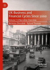 UK Business and Financial Cycles Since 1660 av Nicholas Dimsdale og Ryland Thomas (Heftet)
