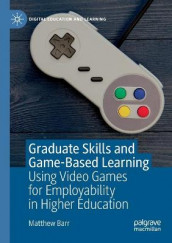 Graduate Skills and Game-Based Learning av Matthew Barr (Heftet)