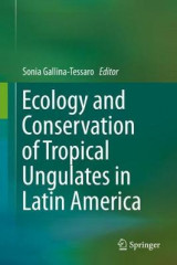 Omslag - Ecology and Conservation of Tropical Ungulates in Latin America