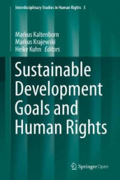 Sustainable Development Goals and Human Rights (Innbundet)