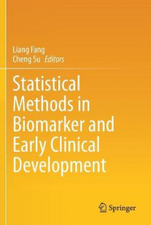 Statistical Methods in Biomarker and Early Clinical Development (Heftet)