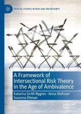 Omslag - A Framework of Intersectional Risk Theory in the Age of Ambivalence