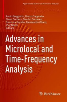 Advances in Microlocal and Time-Frequency Analysis (Heftet)