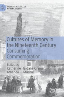 Cultures of Memory in the Nineteenth Century (Innbundet)