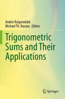 Trigonometric Sums and Their Applications (Heftet)
