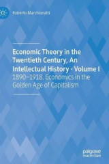 Omslag - Economic Theory in the Twentieth Century, An Intellectual History - Volume I