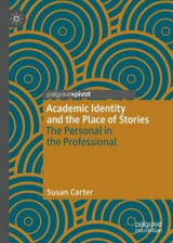 Omslag - Academic Identity and the Place of Stories