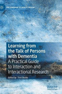 Learning from the Talk of Persons with Dementia (Innbundet)