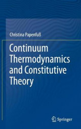 Omslag - Continuum Thermodynamics and Constitutive Theory