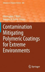 Omslag - Contamination Mitigating Polymeric Coatings for Extreme Environments