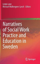 Omslag - Narratives of Social Work Practice and Education in Sweden