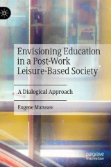 Omslag - Envisioning Education in a Post-Work Leisure-Based Society