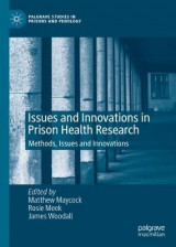 Omslag - Issues and Innovations in Prison Health Research