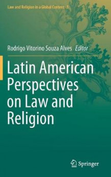 Latin American Perspectives on Law and Religion (Innbundet)