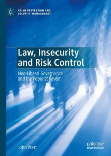Law, Insecurity and Risk Control av John Pratt (Innbundet)