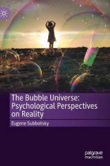 Omslag - The Bubble Universe: Psychological Perspectives on Reality