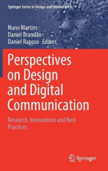 Perspectives on Design and Digital Communication (Innbundet)