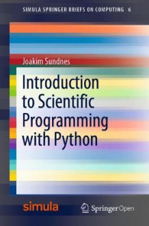 Introduction to Scientific Programming with Python av Joakim Sundnes (Heftet)