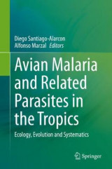 Omslag - Avian Malaria and Related Parasites in the Tropics