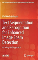 Omslag - Text Segmentation and Recognition for Enhanced Image Spam Detection