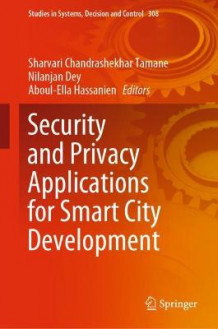 Security and Privacy Applications for Smart City Development (Innbundet)