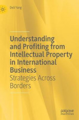 Omslag - Understanding and Profiting from Intellectual Property in International Business