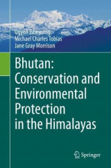 Omslag - Bhutan: Conservation and Environmental Protection in the Himalayas