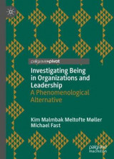 Omslag - Investigating Being in Organizations and Leadership