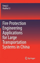 Omslag - Fire Protection Engineering Applications for Large Transportation Systems in China