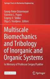 Omslag - Multiscale Biomechanics and Tribology of Inorganic and Organic Systems