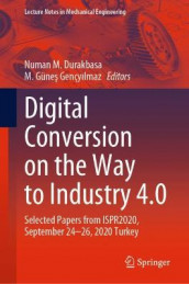 Digital Conversion on the Way to Industry 4.0 (Innbundet)