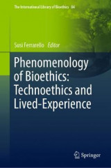 Omslag - Phenomenology of Bioethics: Technoethics and Lived-Experience