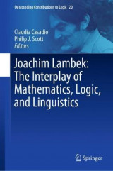 Omslag - Joachim Lambek: The Interplay of Mathematics, Logic, and Linguistics