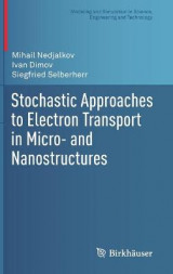Omslag - Stochastic Approaches to Electron Transport in Micro- and Nanostructures